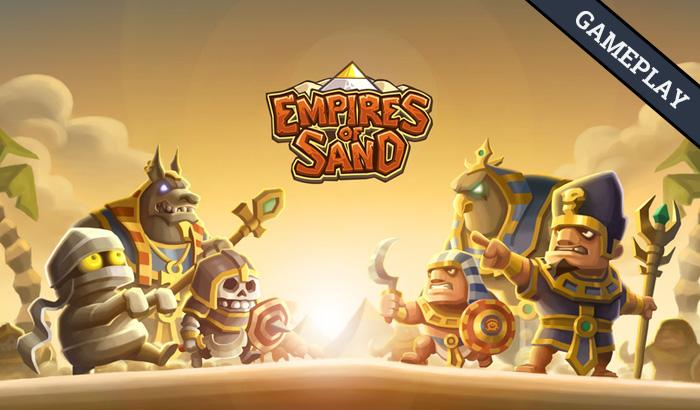 El Jugón de Móvil Gameplay Empires of Sand mi primera partida