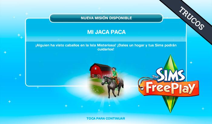 El Jugón de Móvil Guías y Trucos Los Sims Free Play - Misión 9 Mi jaca Paca