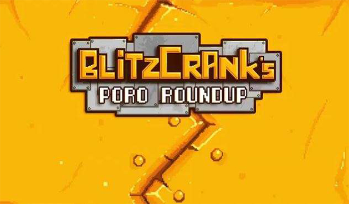 Imagen para el análisis de Blitzcrank's Poro Roundup