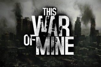 El Jugón De Móvil Análisis This War Of Mine Portada