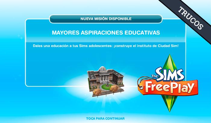 El Jugón de Móvil Guías y Trucos Los Sims Free Play - Misión 20 Mayores aspiraciones educativas