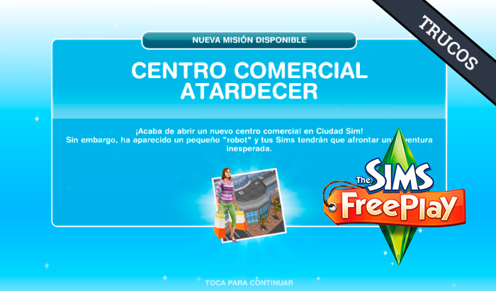 El Jugón de Móvil Guías y Trucos Los Sims Free Play - Misión 22 Centro Comercial