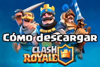 El Jugón De Móvil - Cómo descargar Clash Royale