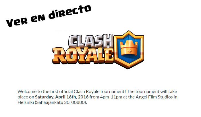 El Jugón de Móvil Clash Royale ver Torneo en directo
