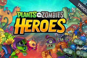 Guía Plants vs Zombies Heroes – Aprende como ser el mejor