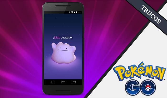 El Jugón de Móvil - Cómo capturar a Ditto en Pokémon GO