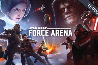 Guía Star Wars Force Arena – Descubre todos sus secretos