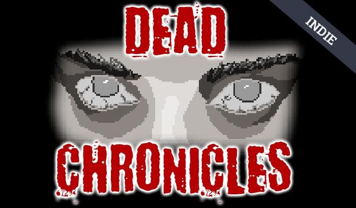 El Jugón De Móvil - Juego indie para móvil Dead Chronicles